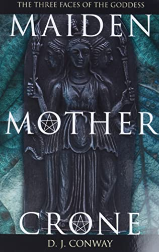 9780875421711: Maiden, Mother, Crone: The Myth and Reality of the Triple Goddess