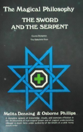 9780875421780: The Sword and Serpent (Magical Philosophy, Volume 3)