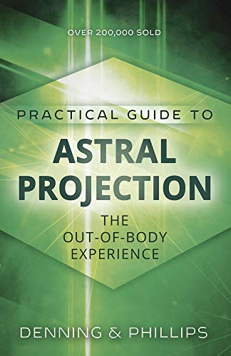 9780875421810: The Llewellyn Practical Guide to Astral Projection: The Out-of -Body Experience