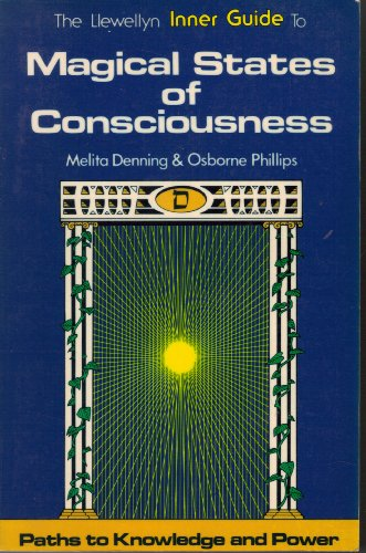 9780875421940: Magical States of Consciousness (Llewellyn Inner Guide Series)
