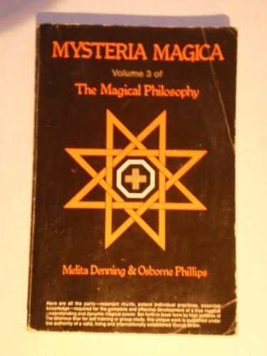 9780875421964: Mysteria Magica: The Magical Philosophy, Volume 3
