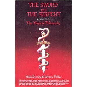 9780875421971: The Sword and the Serpent (Magical Philosophy, Vol 2)