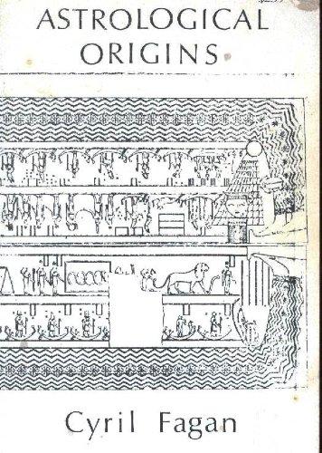 Astrological Origins: Fagan & Cyril Fagan & Betty Schueler & J.W. Finley