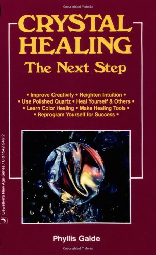 9780875422466: Crystal Healing: The Next Step (Llewellyn's New Age)