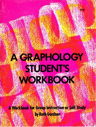 9780875422503: Graphology Student's Workbook: A Workbook for Group Instruction or Self Study