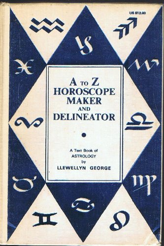 9780875422619: The New A to Z Horoscope Maker and Delineator