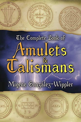 9780875422879: The Complete Book of Amulets & Talismans (Llewellyn's Sourcebook Series)