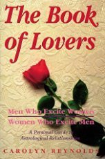 9780875422893: The Book of Lovers: Men Who Excite Women, Women Who Excite Men (Llewellyn's Popular Astrology Series)