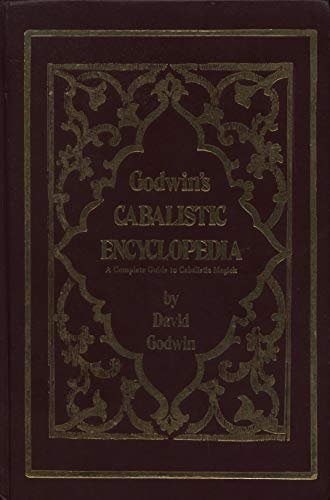 9780875422930: Godwin's Cabalistic encyclopedia: A complete guide to cabalistic magick