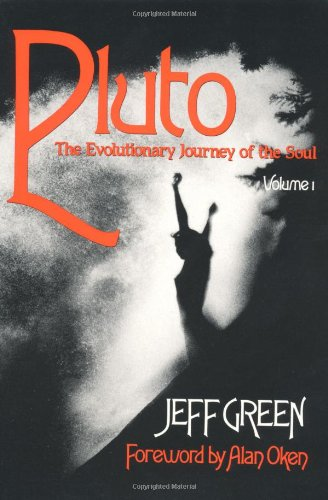 Stock image for Pluto: The Evolutionary Journey of the Soul, Volume 1 (Llewellyn Modern Astrology Library) for sale by Ergodebooks