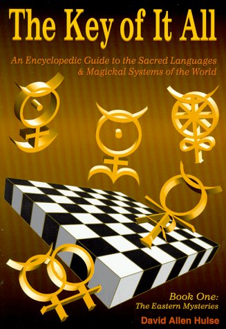 9780875423180: The Key of It All: An Encyclopedic Guide to the Sacred Languages & Magickal Systems of the World : Book One : The Eastern Mysteries
