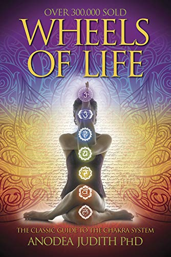 Wheels of Life: A User's Guide to the Chakra System [SIGNED by AUTHOR]: Silver Ravenwolf; ...