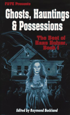 9780875423678: Best of Hans Holzer: Ghosts, Hauntings and Possessions Bk.1 (FATE presents)