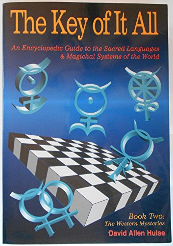 9780875423791: The Key of It All: An Encyclopedic Guide to the Sacred Languages & Magickal Systems of the World : The Western Mysteries