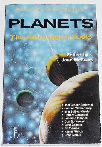 9780875423814: Planets: The Astrological Tools (Llewellyn's New World Astrology Series)