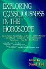 9780875423913: Exploring Consciousness In the Horoscope