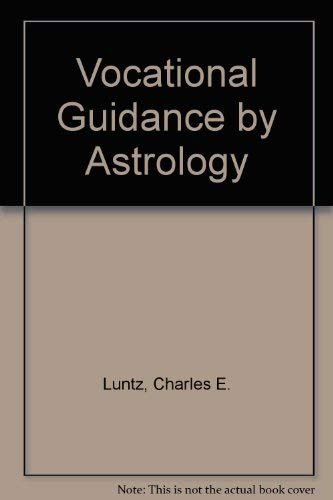 9780875424484: Vocational Guidance by Astrology