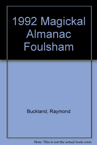 1992 Magickal Almanac Foulsham: Raymond Buckland