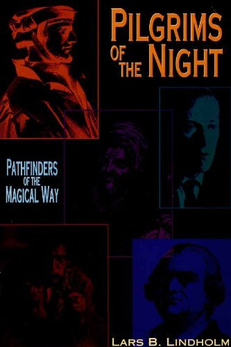 9780875424743: Pilgrims Of The Night: Pathfinders of the Magical Way