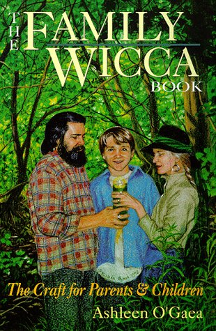 9780875425917: Family Wicca: Practical Paganism for Parents and Children