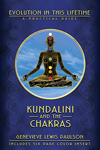 9780875425924: Kundalini and the Chakras: Evolution in This Lifetime: A Practical Guide: A Practical Manual - Evolution in This Lifetime (Ophiels sealed lessons in occult power)