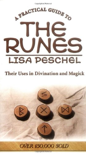 9780875425931: A Practical Guide to the Runes: Their Uses in Divination and Magick