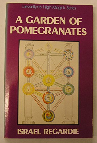 9780875426907: A Garden Of Pomegranates: A Outline of the Qabalah (Llewellyn's High Magick Series)