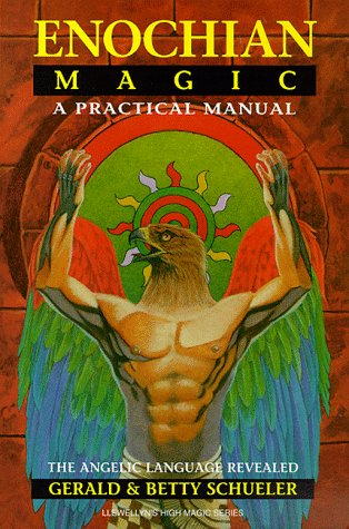 9780875427102: Enochian Magic: A Practical Manual: The Angelic Language Revealed (Llewellyn's high magick series)
