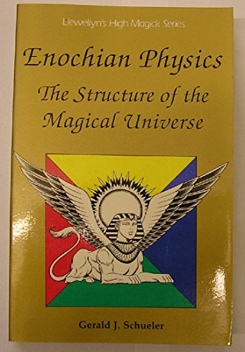 9780875427126: Enochian Physics: The Structure of the Magical Universe (Llewellyn's high magick series)