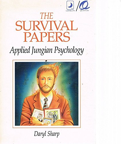 9780875427249: The Survival Papers: Applied Jungian Psychology (A Llewellyn/Quantum Book)