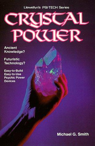 Crystal Power: Michael G. Smith
