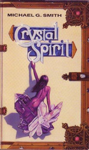 Crystal spirit (Llewellyn's psi-tech series): Smith, Michael G