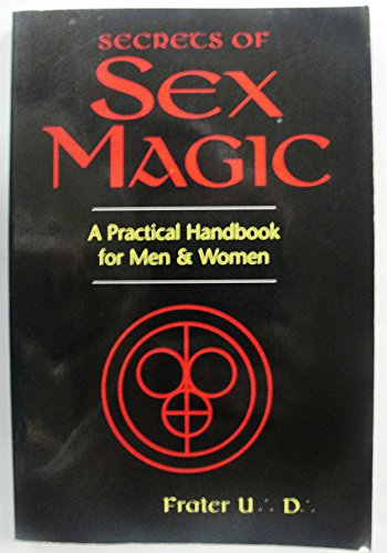 9780875427737: Secrets of the German Sex Magicians: A Practical Handbook for Men and Women (Llewellyn's Tantra and Sexual Arts Series)