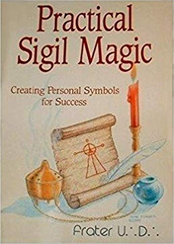 9780875427744: Practical Sigil Magic (Llewellyn's Practical Magick Series)