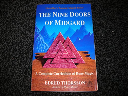 9780875427812: The Nine Doors of Midgard: A Complete Curriculum of Rune Magic (Llewellyn's Teutonic Magick Series)