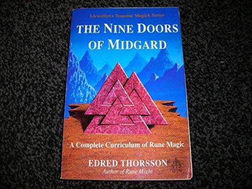 9780875427812: The Nine Doors of Midgard: A Complete Curriculum of Rune Magic (Llewellyn's Teutonic Magick Series)