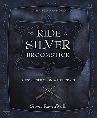 To Ride a Silver Broomstick. New Generation Witchcraft.