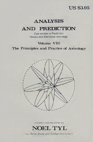 9780875428079: Analysis and Prediction (The Principles and Practice of Astrology, Vol. 8)