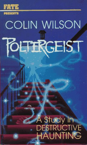 9780875428833: Poltergeist: A Study in Destructive Haunting (FATE presents)