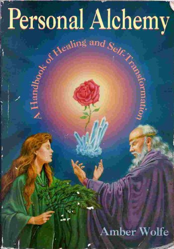 9780875428901: Personal Alchemy: A Handbook of Healing and Self-Transformation