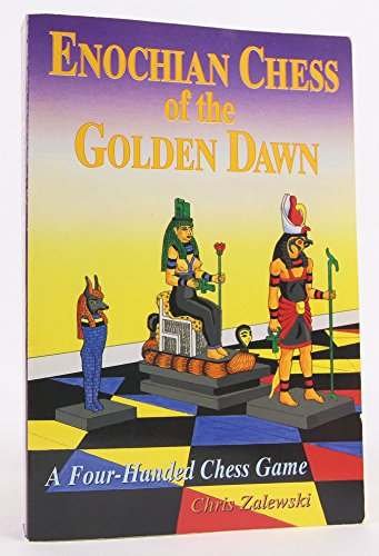 9780875428956: Enochian Chess of the Golden Dawn: A Four-Handed Chess Game (Llewellyn's Golden Dawn)