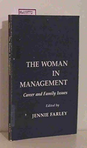 9780875461007: The Woman in Management: Career and Family Issues (ILR Press Books)