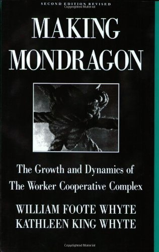 9780875461373: Making Mondragon: The growth and dynamics of the worker cooperative complex (Cornell international industrial and labor relations report)