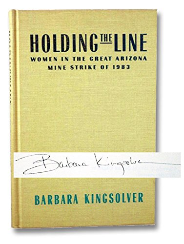 9780875461564: Holding the Line: Women in the Great Arizona Mine Strike of 1983