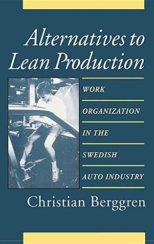 9780875461939: Alternatives Lean Production CB (Cornell International Industrial and Labor Relations Report)