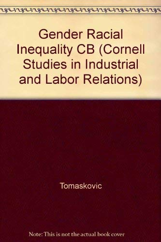 9780875463049: Gender & Racial Inequality at Work: The Sources & Consequences of Job Segregation (CORNELL STUDIES IN INDUSTRIAL AND LABOR RELATIONS)