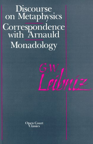 Discourse on Metaphysics: Gottfried Wilhelm Leibniz