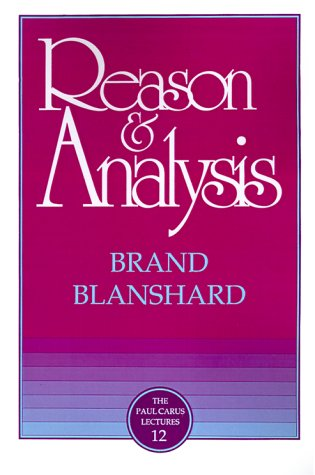 9780875481128: Reason & Analysis (Paul Carus Lectures)