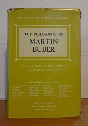 9780875481296: Philosophy of Martin Buber (Library of Living Philosophers)