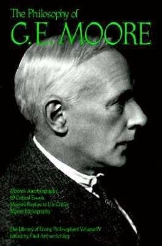 9780875481364: The Philosophy of G. E. Moore, Volume 4 (Library of Living Philosophers)